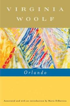 Orlando : a biography by Woolf, Virginia