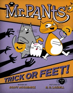 Mr. Pants : trick or feet!