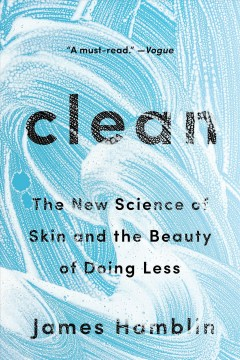 Clean : the new science of skin