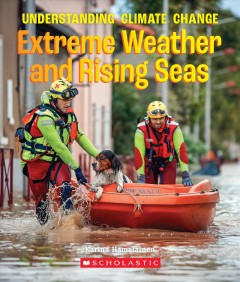 Extreme weather and rising seas : understanding climate change