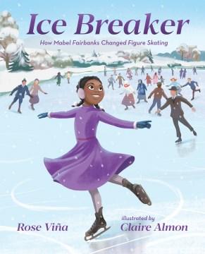 Ice breaker : how Mabel Fairbanks changed figure skating
