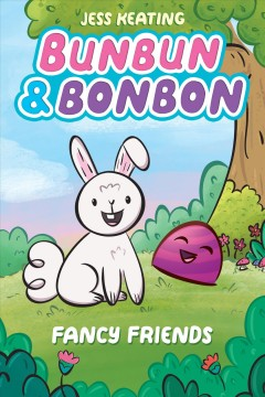 Bunbun & bonbon : fancy friends