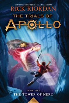The tower of nero : the trials of Apollo series, book 5
