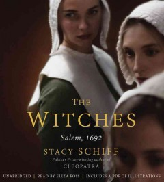 The witches : Salem, 1692