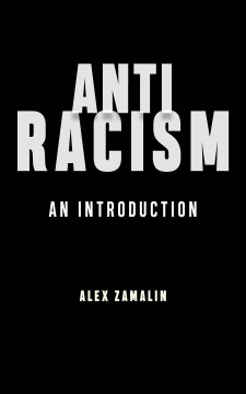 Antiracism : an introduction