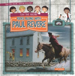 Team time machine rides along with Paul Revere