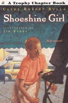 Shoeshine Girl by Clyde Bulla