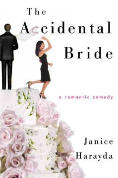 The Accidental Bride by Janice Harayda (different genre than your usual)