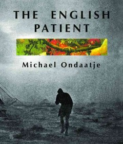 The English Patient by Michael Ondaatje (book turned into a movie)