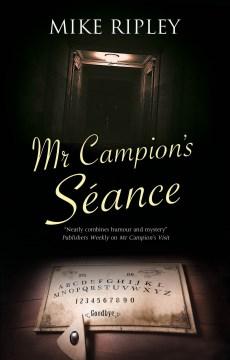 Mr Campion's seance