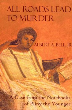 All Roads Lead to Murder by Albert A. Bell