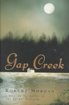 Gap Creek by Robert Morgan