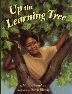 Up the Learning Tree by Marcia K. Vaughan