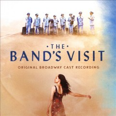 The Band's Visit by Original Broadway Cast