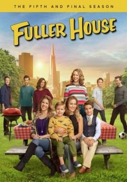 Fuller house.