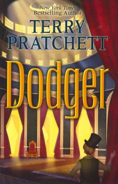 Dodger by Terry Pratchett (Young Adult book)