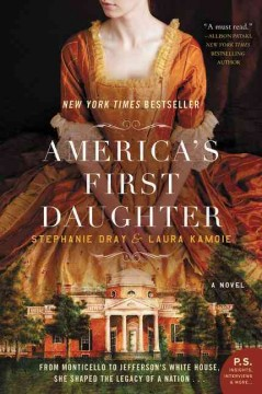 America's First Daughter (O/L) by Stephanie Dray & Laura Kamoie