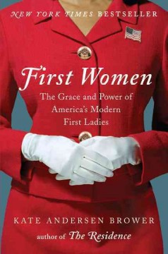 First Women (O/L) by Kate Andersen Brower