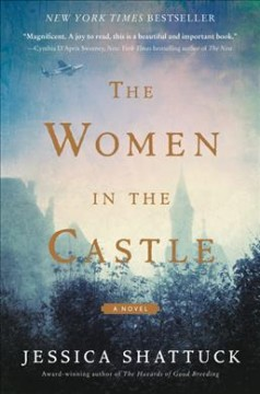 The Women in the Castle (O/L) by Jessica Shattuck