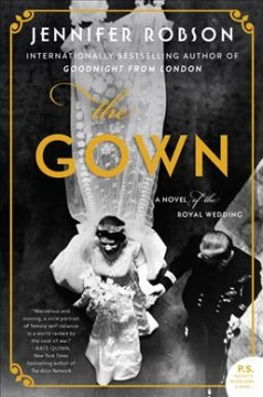 The Gown (O/L) by Jennifer Robson