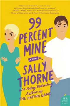 99 Percent Mine (O/L) by Sally Thorne