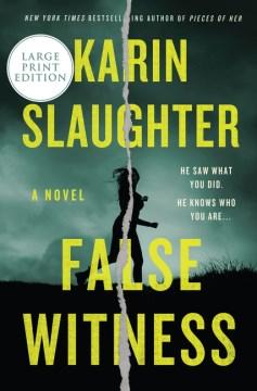 False Witness [Large Print].
