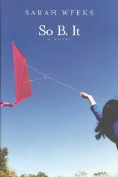 So B. It by Sarah Weeks