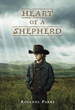 Heart of a Shepherd by Roseanne Parry