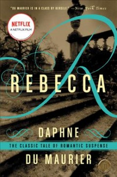 Rebecca by Daphne du Maurier (classic OR book turned into movie)