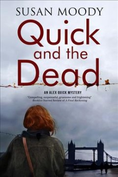 Quick and the Dead by Susan Moody