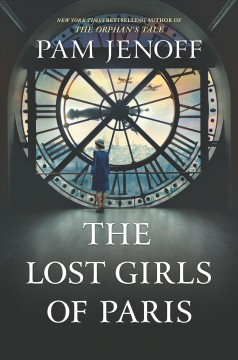The Lost Girls of Paris (O/L) by Pam Jenoff