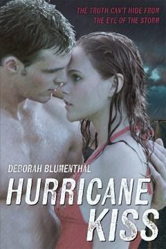 Hurricane kiss