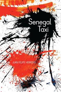 Senegal Taxi by Juan Felipe Herrera