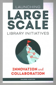 Launching large-scale library initiatives