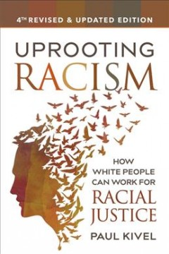 Uprooting Racism by Paul Kivel