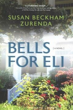 Bells for Eli by Susan Zurenda
