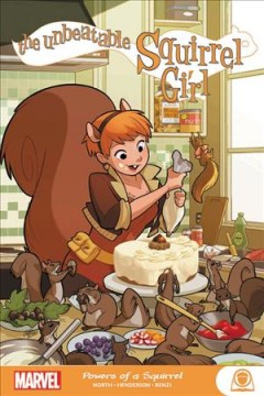 Unbeatable Squirrel Girl: Powers of a Squirrel by Ryan North (graphic novel)