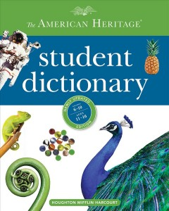 The American Heritage student dictionary.