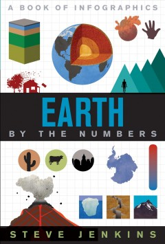 Earth: By the Numbers by Steve Jenkins