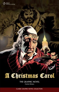 A Christmas Carol: The Graphic Novel by Charles Dickens & Seán Michael Wilson
