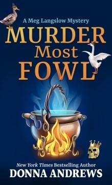 Murder most fowl