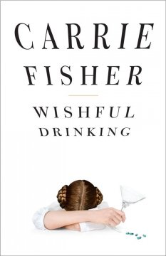 Wishful Drinking (O/L) by Carrie Fisher