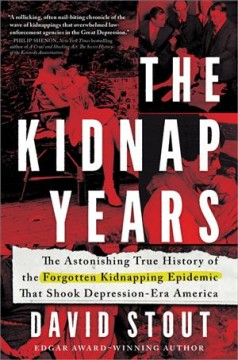 The Kidnap Years by David Stout (true crime)