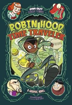 Robin Hood, time traveler