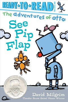 The Adventures of Otto: See Pip Flap by David Milgrim