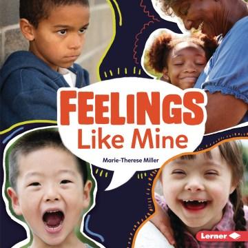 Feelings like mine