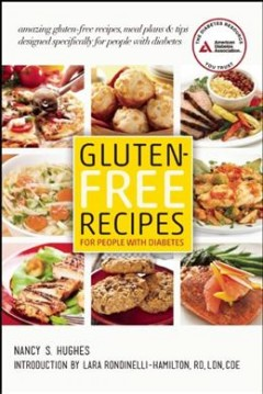 Gluten-Free Recipes for People with Diabetes by Nancy S. Hughes
