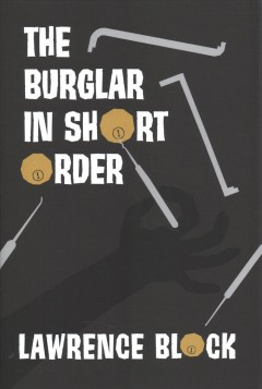 The burglar in short order