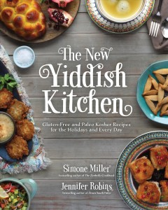 The New Yiddish Kitchen by Simone Miller