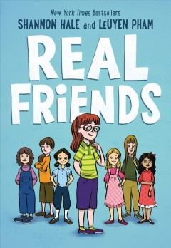 Real Friends by Shannon Hale